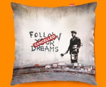 Banksy Dreams Cancelled Funky Sofa Cushion 45x45cm