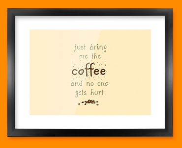 Bring the Coffee Typography Framed Print