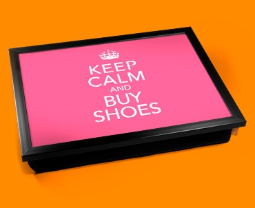 Buy Shoes Keep Calm Cushion Lap Tray