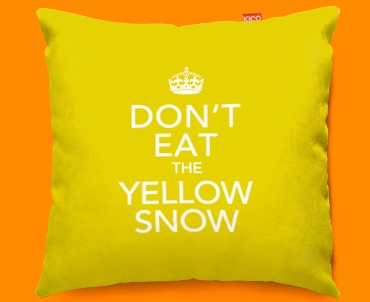 Keep Calm Don't Eat the Yellow Snow Funky Sofa Cushion 45x45cm