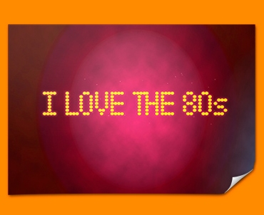 Love the 80s Poster
