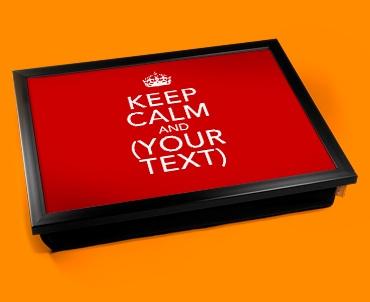 Personalised Custom Keep Calm Lap Tray