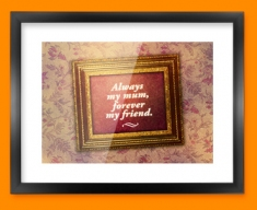 Always my Mum Heart Warmer Framed Print