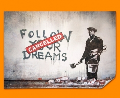Banksy Dreams Cancelled Poster
