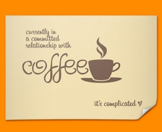 Coffee Relationship Typography Poster