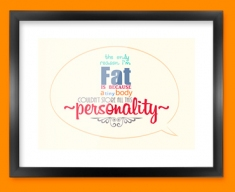 Fat Typography Framed Print