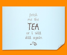 Fetch the Tea Typography Poster