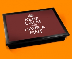 Have A Pint Keep Calm Cushion Lap Tray