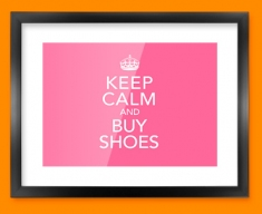 Keep Calm Buy Shoes Framed Print