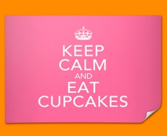 Keep Calm Eat Cupcakes Poster