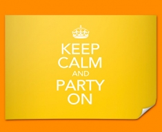 Keep Calm Party On Poster