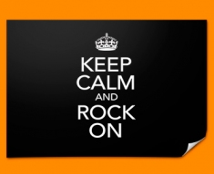 Keep Calm Rock On Poster