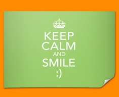 Keep Calm Smile Poster