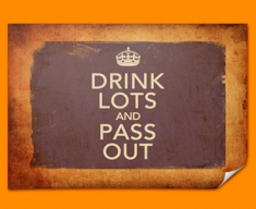 Keep Calm Vintage Drink Lots Poster