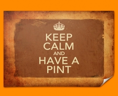 Keep Calm Vintage Have a Pint Poster