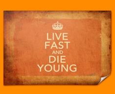 Keep Calm Vintage Live Fast Poster