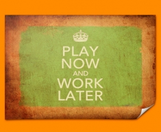 Keep Calm Vintage Work Later Poster