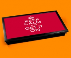 Get It On Keep Calm Laptop Lap Tray