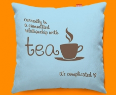 Tea Relationship Typography Funky Sofa Cushion