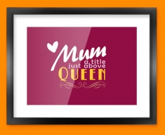 Mum Queen Typography Framed Print