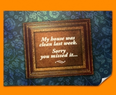 My House was Clean Heart Warmer Poster
