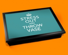 Stress Out Keep Calm Cushion Lap Tray