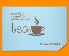 Tea Relationship Typography Poster