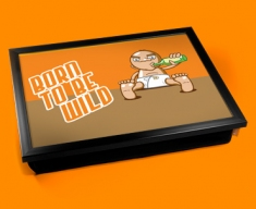 Born To Be Wild Cushion Lap Tray