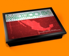 Mexico 86 Cushion Lap Tray